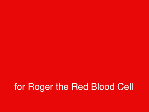 Roger the Red Blood Cell
